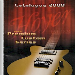Vintage 2008 Hoyer guitar product brochure made in Germany 1